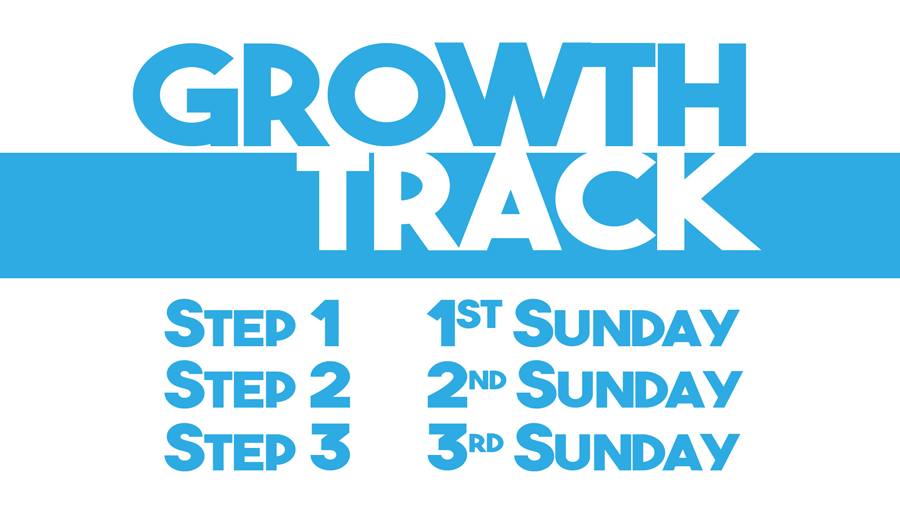 Growth Track Schedule